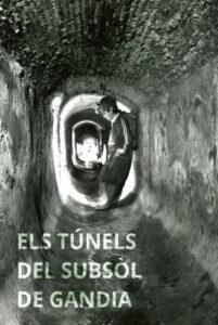 Portada - Els tunels del subsól de Gandia